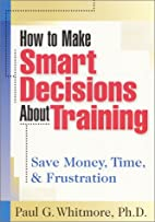How to make smart decisions about training :…