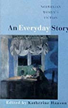 An Everyday Story: Norwegian Women's Fiction…