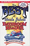Bathroom Readers' Insititute: The Best of Uncle John's Bathroom Reader