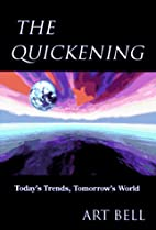 The Quickening: Today's Trends, Tomorrow's…