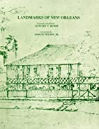 Landmarks of New Orleans by Leonard Victor…
