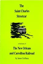 The St. Charles street car or the history of…