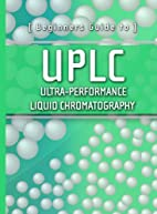 Beginners Guide to UPLC: Ultra-Performance…