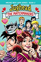 Jughead: The Matchmakers (Archie New Look…
