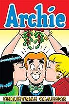 Archie Christmas Classics (Archie Classics)…