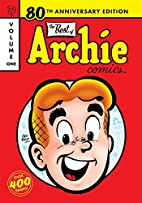 The Best of Archie Comics by Vic Bloom