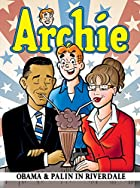 Archie: Obama & Palin in Riverdale (Archie…
