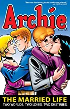 Archie: The Married Life Book 2 by Paul…