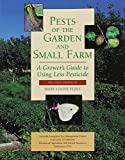 Flint, Mary Louise: Pests of the Garden and Small Farm: A Grower's Guide to Using Less Pesticide