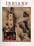 Indians of the American Southwest by Steven…