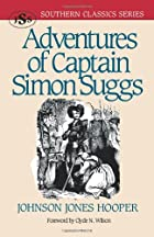 Adventures of Captain Simon Suggs by Johnson…