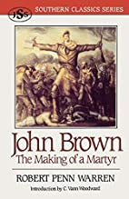 John Brown: The Making of a Martyr (Southern…