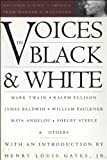 Whittemore, Katharine: Voices in Black &amp; White: Writings on Race in America from Harper&#39;s Magazine