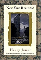New York Revisited by Henry James