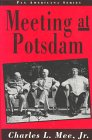 Mee, Charles L.: Meeting at Potsdam