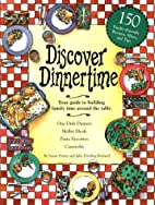Discover Dinnertime: Your Guide to Building…