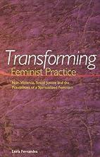 Transforming Feminist Practice:…