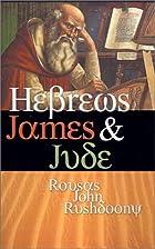 Hebrews James & Jude by Rousas John…