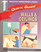 Walls & Ceilings (Quick Guide) by Creative…