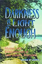 Darkness Is Light Enough: Mystery and…