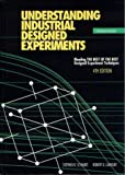 Schmidt, Stephen R.: Understanding Industrial Designed Experiments/Book and Disk-Excel
