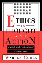 Ethics in Thought and Action: Social and…