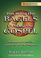 You Bring the Bagels, I'll Bring the Gospel:…