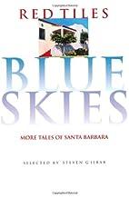 Red Tiles Blue Skies: More Tales of Santa…