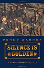 Silence is Golden by Penny Warner
