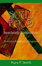 Soul food for the sandwich generation :…