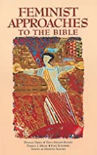 Feminist Approaches to the Bible: Symposium…