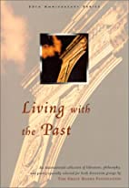 Living with the Past by Great Books…