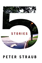 5 Stories by Peter Straub