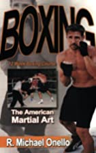Boxing: The American Martial Art, a 12 Week…