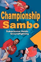 Championship Sambo: Submission Holds and…