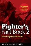 Loren W. Christensen: Fighter's Fact Book 2: Street Fighting Essentials (No. 2)