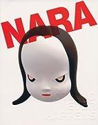 Yoshitomo Nara: Nothing Ever Happens by…