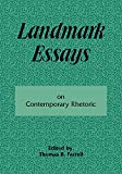 Farrell, Thomas B.: Landmark Essays on Contemporary Rhetoric