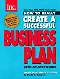 Gumpert, David E.: How to Really Create a Successful Business Plan: Featuring the Business Plans of Pizza Hut, Software Publishing Corp., Celestial Seasonings, Ben & Jerry's
