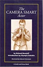 The Camera Smart Actor (A Career Resource…