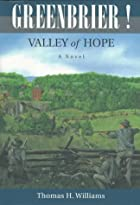 Greenbrier!: Valley of Hope : A Novel by…