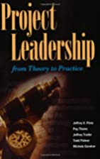 Project Leadership: From Theory to Practice…