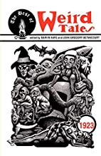 The Best of Weird Tales: 1923 by Marvin Kaye