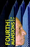 Lafferty, R.A.: Fourth Mansions