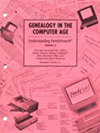 Genealogy in the computer age :…