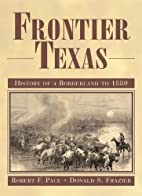 Frontier Texas: History of a Borderland to…