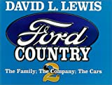 Lewis, David Levering: Ford Country II