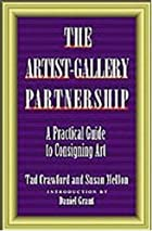 The Artist-Gallery Partnership: A Practical…