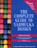 Wolbrom, Ricky: The Complete Guide to Yarmulka Design