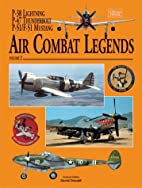 Air Combat Legends, Volume 2 by David Donald